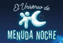 El universo de Menuda Noche