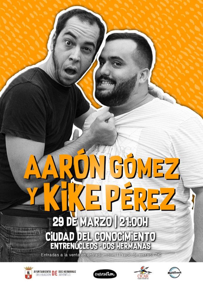 Aarón Gómez y Kike Pérez