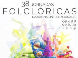 XXXVIII Jornadas Folclóricas Nazarenas