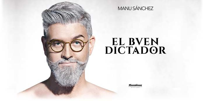 «El Buen Dictador»